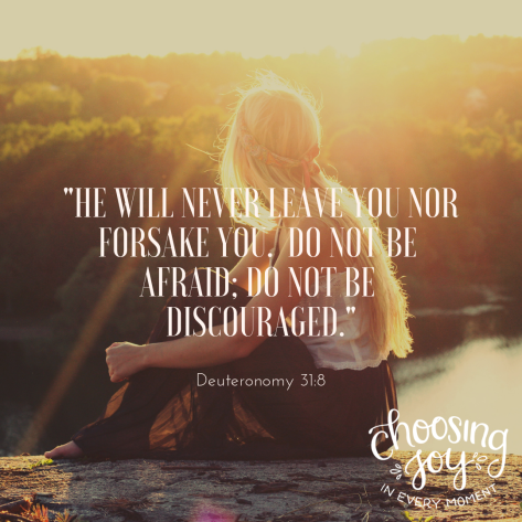 _Do Not Be afraid; Do Not Be discouraged._